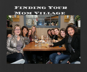 Finding Your Mom Village